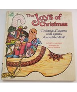 The Joys of Christmas Customs and Legends Around the Land 1976 Kathryn J... - $9.89