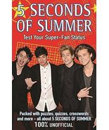 5 SECONDS OF SUMMER: TEST YOUR SUPER-FAN STATUS By Stewart Allan NEW - $2.96