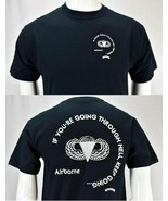 If Your Going Through Hell Keep Going Airborne Ranger Joes Tee Shirt - $17.77