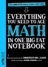 Everything You Need to Ace Math in One Big Fat Notebook: The Complete Mi... - $11.78