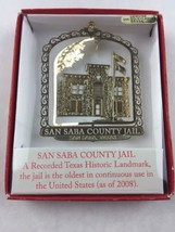 Nations Treasures San Saba County Jail Texas 1884 Brass Metal Souvenir Ornament - $15.00