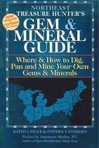 Northeast Treasure Hunter's Gem and Mineral Guide ~ Rock Hounding - $14.95