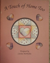 A Touch of Home Too By Carolee McMullin Pen-Ink Designs Tole Painting Bo... - $9.98