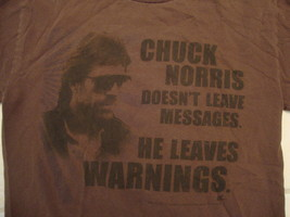 Chuck Norris Leaves Warnings funny T Shirt Brown S - $7.91