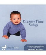 Dreamy Time Songs by Baby's First (CD, Apr-2007, St. Clair) - $6.00