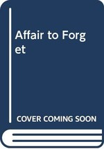 An Affair to Forget [Paperback] Rachel Lindsay
