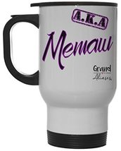 """Grand Aliases Series Grandmother """"A.K.A. Memaw"""" 12 Ounce Hot/ Cold White Travel  - $18.76"""