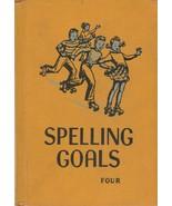 Spelling Goals Grade Four 1951 May Lambader William Kottmeyer Rose Wickey - $12.86