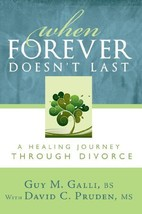 When Forever Doesn't Last: A Healing Journey Through Divorce [Paperback]... - $6.09