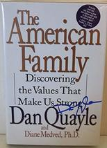 Dan Quayle Signed Autographed The American Family H/C Hard Cover Book - ... - $34.64