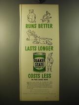 1950 Quaker State Motor Oil Ad - Runs better lasts longer - $14.99