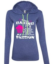 I Love Baking T Shirt, My Job T Shirt, My Passion T Shirt (Anvil Ladies Ringspun - $37.99+