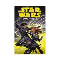 Star Wars: Dawn of the Jedi Volume 3: Force War TPB (OOP) Dark Horse comics John - $115.00