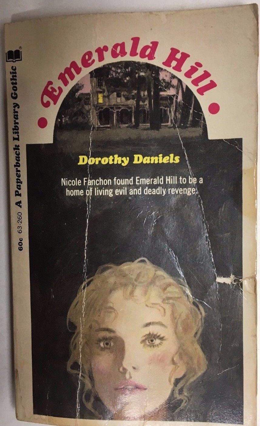 Primary image for EMERALD HILL by Dorothy Daniels (1970) Paperback Library gothic pb 1st