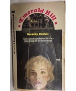 EMERALD HILL by Dorothy Daniels (1970) Paperback Library gothic pb 1st - $9.89