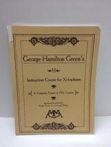 George Hamilton Green Instruction Course for Xylophone Method Book Percu... - $22.24