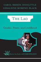 The Lao (Case Studies in Anthropology) Ireson-Doolittle, Carol