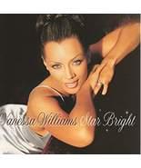 Star Bright by Vanessa Williams cd - $9.99