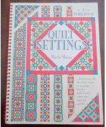 Quilt Settings Workbook Marie Shirer Spiral Pattern Book - $16.99