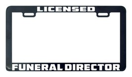 Licensed funeral director license plate frame holder - $5.99