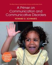 A Primer on Communication and Communicative Disorders (Allyn & Bacon Com... - $68.29