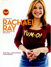 Classic 30-Minute Meals: The All-Occasion Cookbook [Hardcover] Ray, Rachael - $1.80