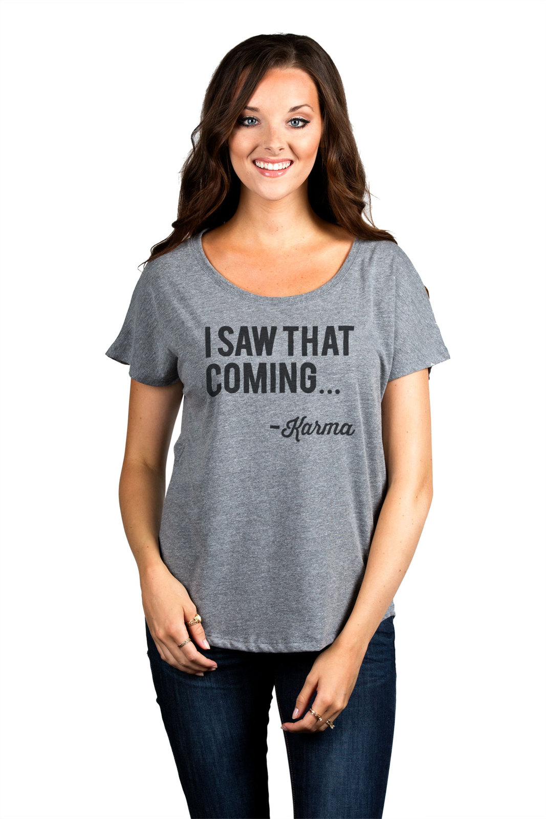 Thread Tank I Saw That Coming Karma Women's Slouchy Dolman T-Shirt Tee Heather G