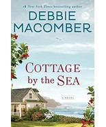 Cottage By The Sea by Debbie Macomber 2018 Romance SIGNED 1st Ed PROOF P... - $39.99
