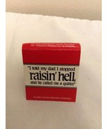 Matchbook Cover raisin' hell 1998 full book unstruck RARE!! - $5.95