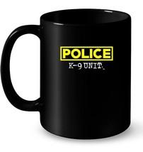 K 9 Police Officer Ceramic Mug LEO Off Duty Cops Law Enforcement - $13.99+
