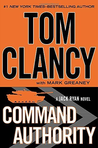 Command Authority (Jack Ryan) [Hardcover] [Dec 03, 2013] Clancy, Tom and Greaney