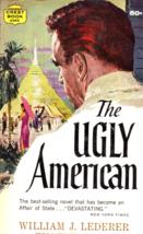 The Ugly American By William J. Lederer & Eugene Burdick - $3.50