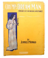 Vintage Sheet Music Oh Mr. Dream Man Jimmie Monaco Art Deco 1911 Vaudevi... - $15.00