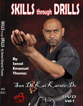 Skills through Drills San Do Kai Karate-Do #1 DVD Sensei Emanuel Thomas - $29.95