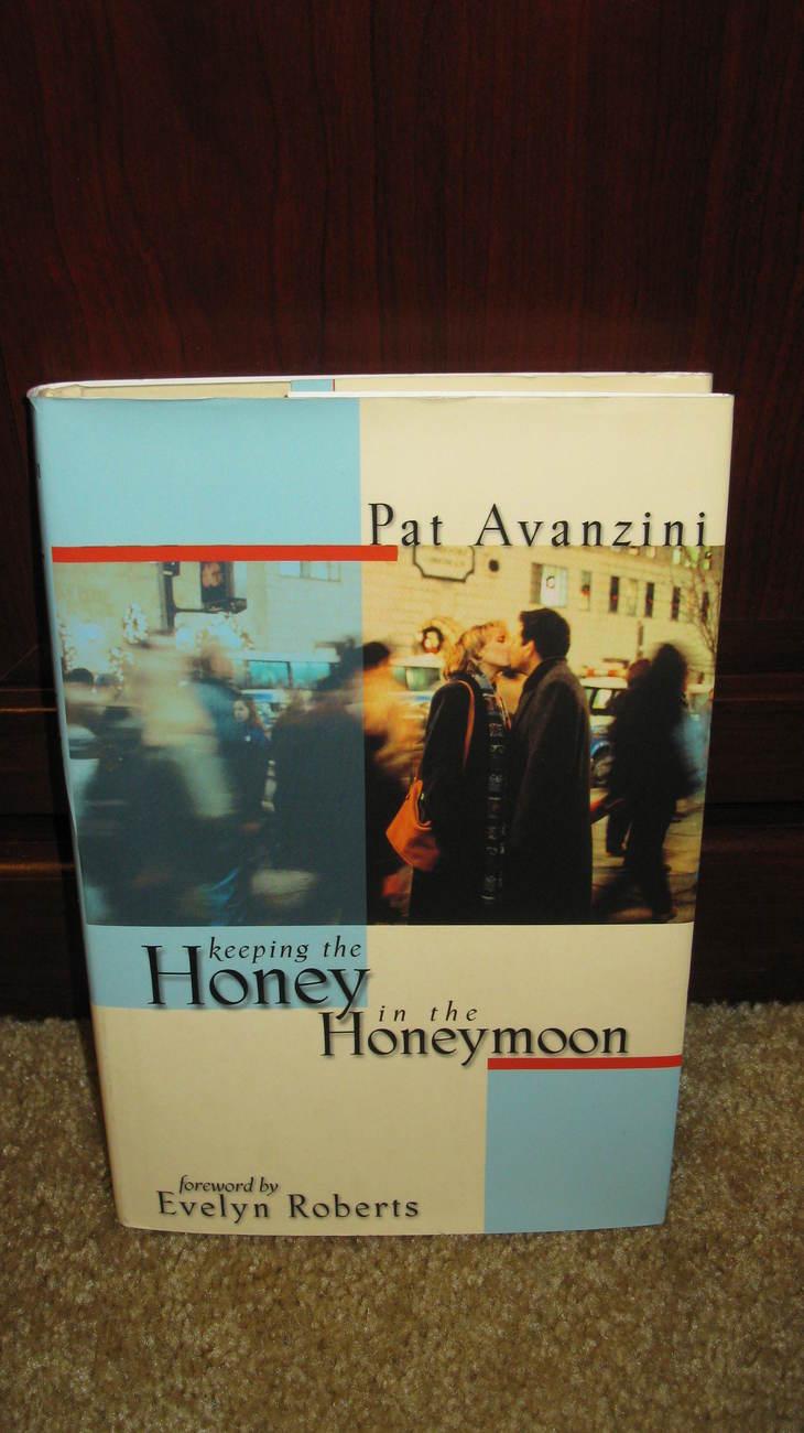Keeping  the Honey in the Honeymoon by Pat Avanzini