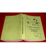 Pine to Prairie Cookbook Telephone Pioneers America 1985 CP Wainman Chapter 18  - $5.00
