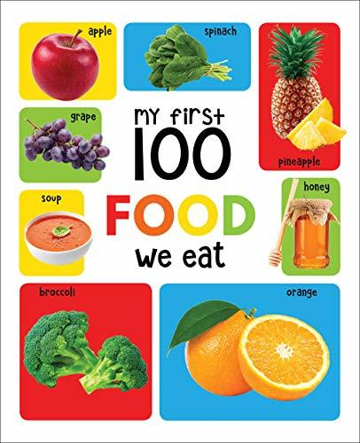 My First 100 Food We Eat Padded Board Book [Board book] Wonder House Books