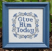 Give Him Today MBT049 cross stitch chart My Big Toe Designs - $8.00