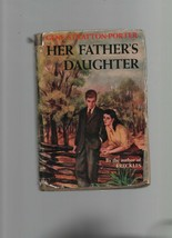 Her Father's Daughter - Gene Stratton-Porter - HC - 1921 - Grosset & Dun... - $17.63