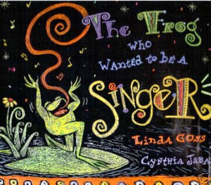 The Frog Who Wanted To Be A Singer-Linda Goss-BOOGIE WOOGIE MUSIC;NEW HCDJ;RARE