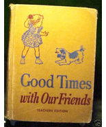 GOOD TIMES WITH OUR FRIENDS-DICK,JANE,SALLY,1954 HEALTH - $45.82