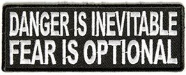 Danger Is Inevitable Fear Is Optional Embroidered Iron-On Patch - 4x1.5 ... - $6.60