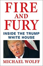 Fire and Fury: Inside the Trump White House Hardcover - $21.84