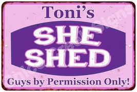 Toni's Purple & Pink SHE SHED Vintage Sign 8x12 Woman Wall Décor A81200060 - $18.95+