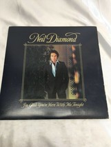 Original 1977 Neil Diamond I'm Glad Your're Here With Me Tonight 12vinyl... - $24.62