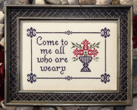 All Who Are Weary MBT071 cross stitch chart My Big Toe Designs - $8.00