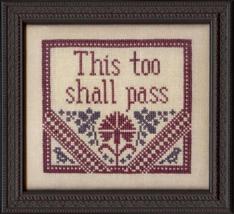 This Too Shall Pass MBT091 cross stitch chart My Big Toe Designs - $8.00