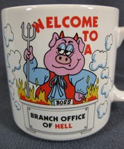 Welcome To Branch Office Of Hell Coffee Mug Cup 10oz Russ Berrie - $21.95
