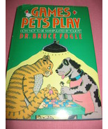 Games Pets Play, How Not To Be Manipulated By Y... - $5.99