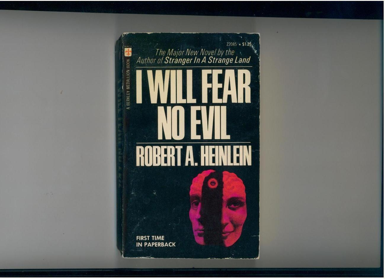 Heinlein - I WILL FEAR NO EVIL -1971 - 1st pb printing